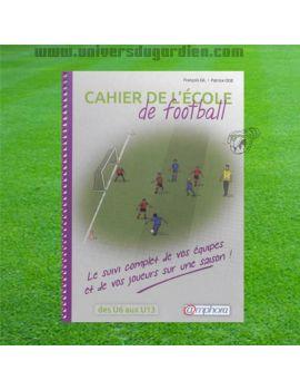 Boutique pour gardiens de but Librairie  Cahier de l'école de football des U6 aux U13 871