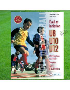 Boutique pour gardiens de but Librairie  Eveil et initiation U8 U10 U12 2ème édition 600