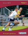 Boutique pour gardiens de but Librairie  Préparation et entrainement du footballeur - Tome 1 603