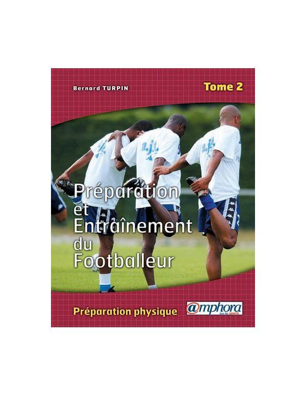 Boutique pour gardiens de but Librairie  Préparation et entraînement du footballeur - Tome 2 604